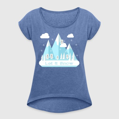 Let It Snow.Bears.Mountains.Snowflakes.Nature.SALE - Camiseta con manga enrollada mujer