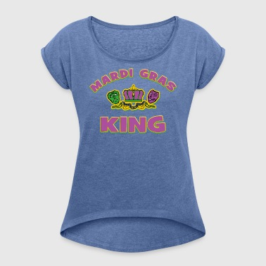 Mardi Gras King - Women's T-shirt with rolled up sleeves