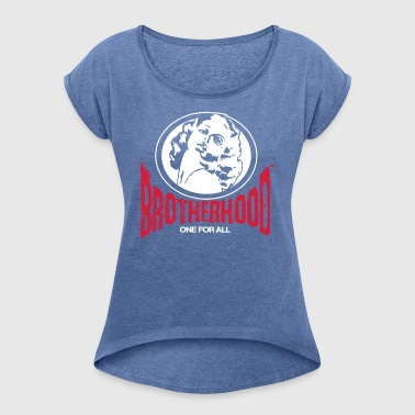 Brotherhood - Women's T-shirt with rolled up sleeves