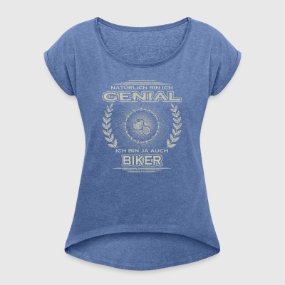 Gift Ingenious I am the master of bike cycle cycling - Women's T-shirt with rolled up sleeves