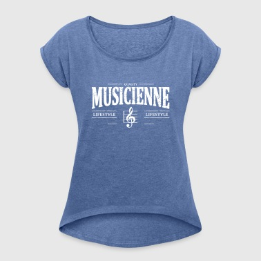 musician - Women's T-shirt with rolled up sleeves