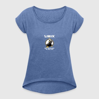 may_the_linux_source - Camiseta con manga enrollada mujer
