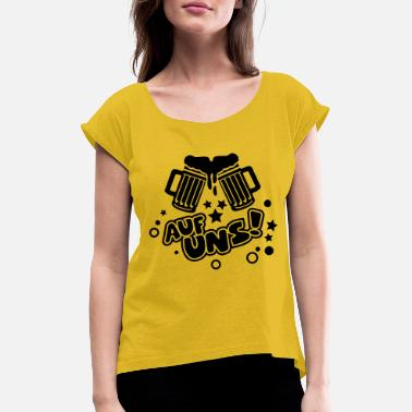 Celebrate auf_uns_f1 - Women's Rolled Sleeve T-Shirt