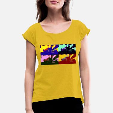 ENAMIC PopArt live - Women's Rolled Sleeve T-Shirt