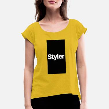 Styler Styler - Women's Rolled Sleeve T-Shirt