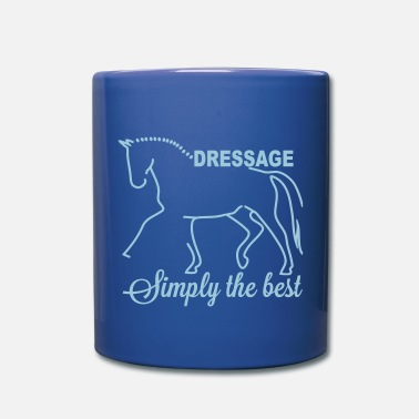 Dressage Dressage - simply the best - Mug uni