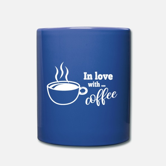 Kaffeebohne Tassen & Becher - Kaffee Shirt In love with coffee - Kaffeetasse - Tasse Royalblau