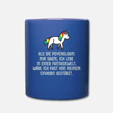 Psychologue Lorsque le psychologue m'a dit... - Mug uni