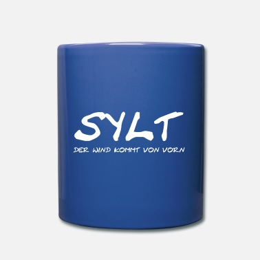SYLT - the wind is coming from the beginning - Mug