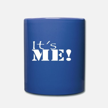 It's me! Also a cool saying for Mario fans. - Mug
