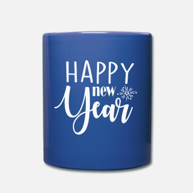 New Year New Year, New Year, New Year, Gift - Full Colour Mug