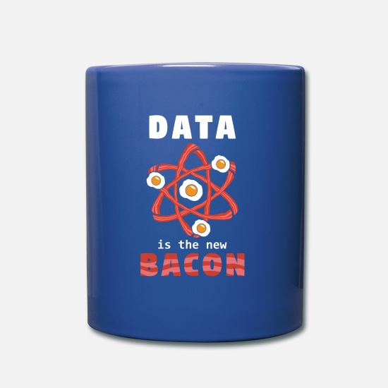 Data Mugs & Drinkware - Data Is The New Bacon Gift - Mug royal blue