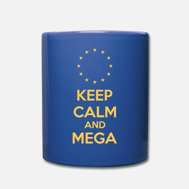 Keep Calm And Mega - Tasse
