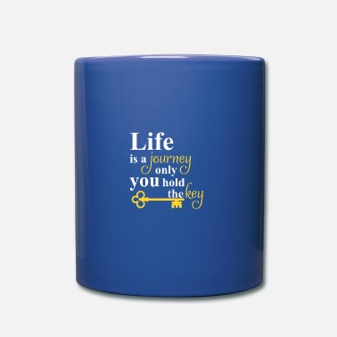 Joie De Vivre Life is a journey, life motto key - Mug