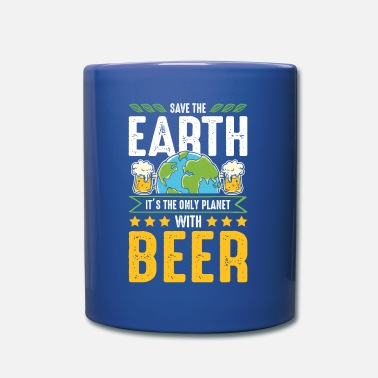 Save The Planet Beer save the earth saying funny - Mug