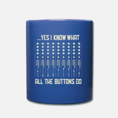 Record &amp Yes I Know What All The Buttons Do Gift - Mug