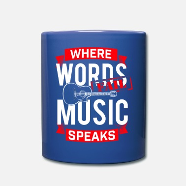 Musician Where Words fail Music speaks musician musician - Full Colour Mug