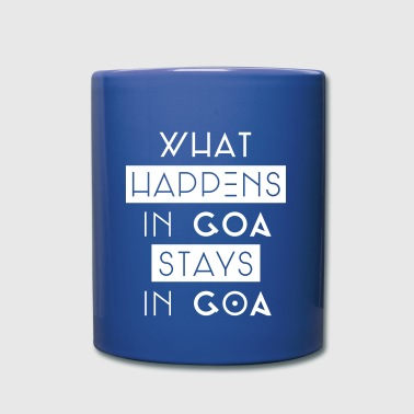 what happens in goa stays in goa - Tasse einfarbig