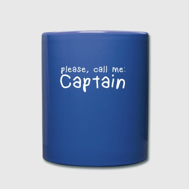 please, call me captain - Full Colour Mug