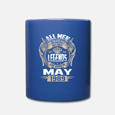 Legend 30th birthday Legends Are Born In May 1989 - Mug