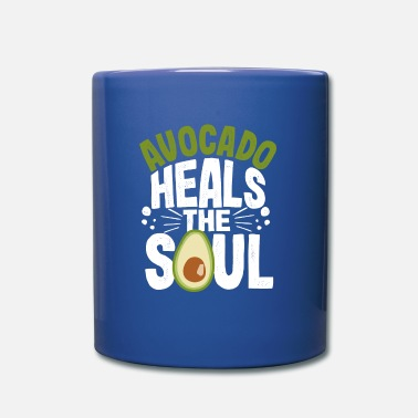 Healthy Avocado Heals The Soul | Avocado toast vegan - Mug