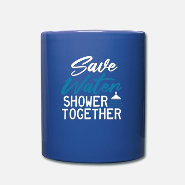 High Saving water together when showering - Mug