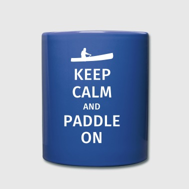 Keep Calm and Paddle on - Full Colour Mug