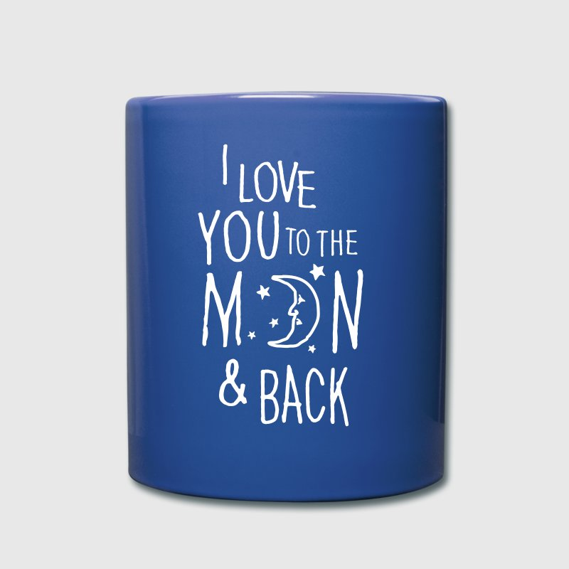 I LOVE YOU TO THE MOON & BACK - Taza de un color