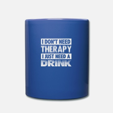 Therapy therapy - Mug