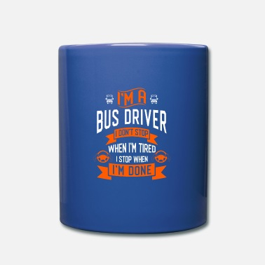 Highschool bus driver - Mug