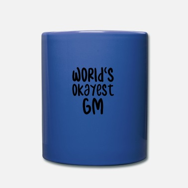 Gm Worlds Okayest Gm - Tazza