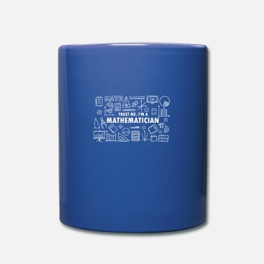 Mathematics Mathematician math math nerd science teacher - Mug