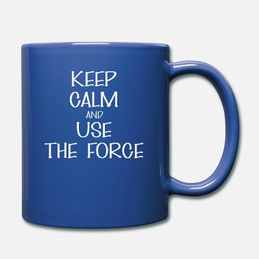 The Force Use the force - Keep calm And use the force - Mug