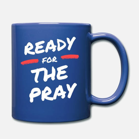 Religious Mugs & Drinkware - Ready for the Pray / ready for prayer - Mug royal blue