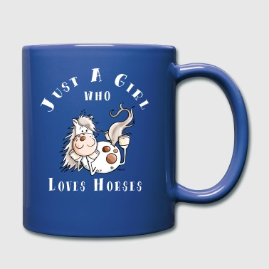 Just a Girl Who Loves Horses  - Tasse einfarbig
