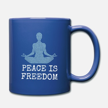 Frieden & Freiheit / Peace means Freedom - Tasse