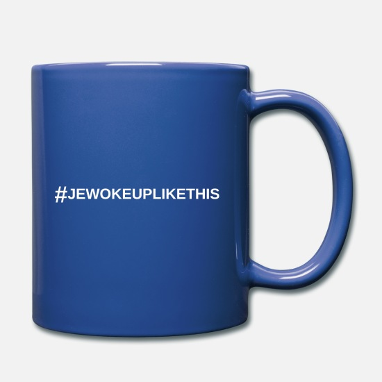 Cool Mugs et récipients - JE WOKE UP LIKE THIS - Mug bleu royal