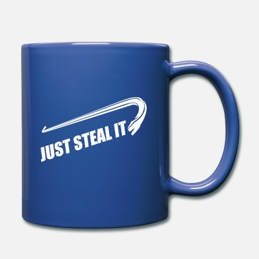 Steal Just Steal It - Full Colour Mug