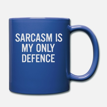 Defence Sarcasm is my only defence - Mug