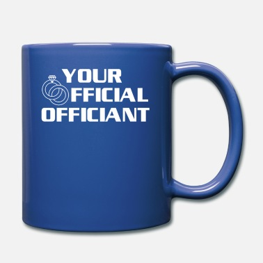 Official-person Your Official Officiant Official Wedding - Mug