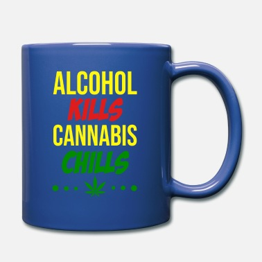 Hashish Alcohol kills cannabis chills - Mug