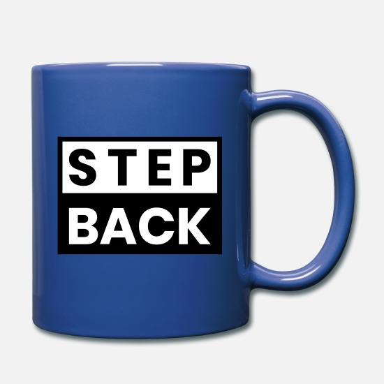 Dancing Mugs & Drinkware - STEP BACK - Mug royal blue