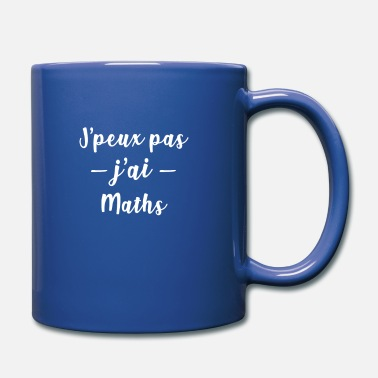 Rentrée Des Classes maths Je peux pas j ai maths intello - Mug