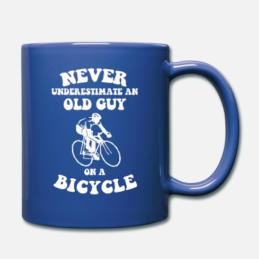 Guys Never underestimate an old guy on a bicycle - Mug