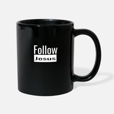 Christian Online Shop Follow Jesus Christ follow God gift - Mug