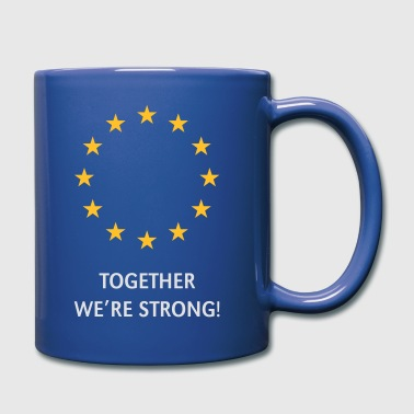 European Union – Together We're Strong! (Europa) - Mok uni