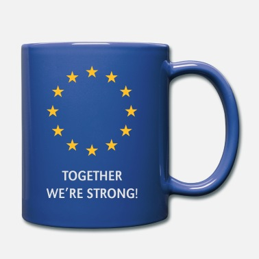 Unione Europea European Union – Together We're Strong! (Europe) - Tazza monocolore