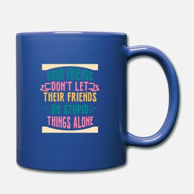 Good Friends In Good friends - Mug
