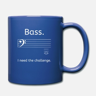 Music Bass. I need the challenge! - Bass Player Music - Tasse