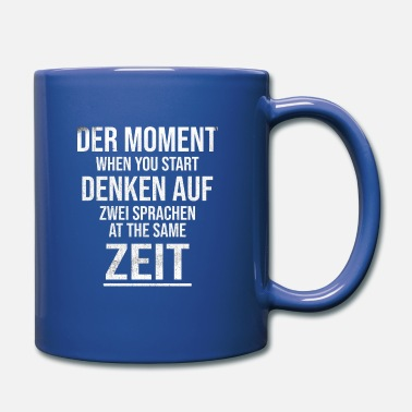 Language the moment think in two languages - Mug